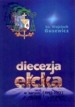 Okładka książki: Diecezja ełcka w zarysie (1992-2012)