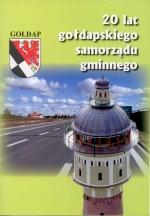 Okładka książki: [Dwadzieścia] 20 lat gołdapskiego samorządu gminnego