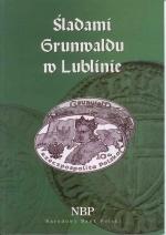 Okładka książki: Śladami Grunwaldu w Lublinie