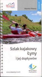 Okładka książki: Szlak kajakowy Łyny i jej dopływów