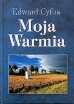Okładka książki: Moja Warmia