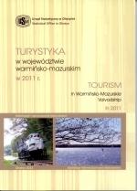 Okładka książki: Turystyka w Województwie Warmińsko-Mazurskim w 2011 r.