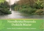 Okładka książki: Nieodkryta przyroda dzikich Mazur