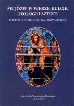 Okładka książki: Św. Józef w wierze, kulcie, teologii i sztuce