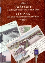 Okładka książki: Giżycko na starych pocztówkach 1896-1945