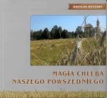 Okładka książki: Magia chleba naszego powszedniego