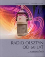 Okładka książki: Radio Olsztyn od 60 lat