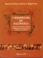 Okładka książki: Z Węgorzewa do Kazimierza