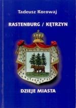 Okładka książki: Rastenburg/Kętrzyn