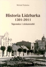 Okładka książki: Historia Lidzbarka 1301-2011