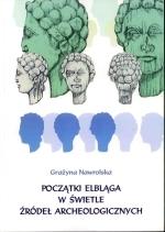 Okładka książki: Początki Elbląga w świetle źródeł archeologicznych