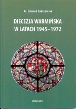 Okładka książki: Diecezja Warmińska w latach 1945-1972