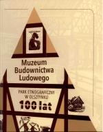 Okładka książki: Muzeum Budownictwa Ludowego Park Etnograficzny w Olsztynku