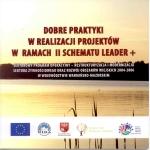 Okładka książki: Dobre praktyki w realizacji projektów w ramach II schematu leader+