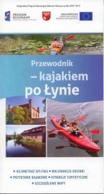 Okładka książki: Przewodnik - kajakiem po Łynie