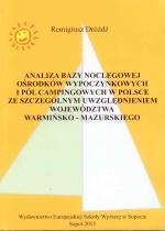 Okładka książki: Analiza bazy noclegowej ośrodków wypoczynkowych i pól campingowych w Polsce ze szczególnym uwzględnieniem województwa warmińsko-mazurskiego