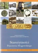 Okładka książki: Starożytności Pojezierza Mrągowskiego