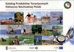 Okładka książki: Katalog produktów turystycznych Północno-Wschodniej Polski