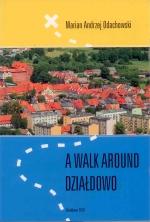 Okładka książki: A walk around Działdowo
