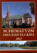 Okładka książki: Schematyzm Diecezji Ełckiej 2012