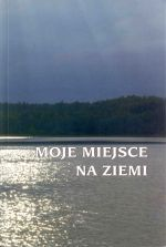 Okładka książki: Moje miejsce na ziemi