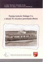 Okładka książki: Pamięci jeńców Stalagu I A, z okazji 70. rocznicy powstania obozu