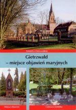 Okładka książki: Gietrzwałd - miejsce objawień maryjnych