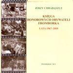 Okładka książki: Księga honorowych obywateli Fromborka - miasta Mikołaja Kopernika