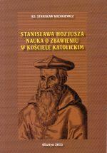 Okładka książki: Stanisława Hozjusza nauka o zbawieniu w kościele katolickim