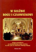 Okładka książki: W służbie Bogu i człowiekowi
