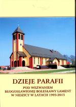 Okładka książki: Dzieje parafii pod wezwaniem błogosławionej Bolesławy Lament w Nidzicy w latach 1993-2013