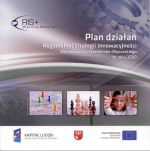 Okładka książki: Plan działań Regionalnej Strategii Innowacyjności Województwa Warmińsko-Mazurskiego do roku 2020