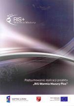 """Okładka książki: Podsumowanie<?B> realizacji projektu """"RIS Warmia Mazury Plus"""""""" title=""""Podsumowanie<?B> realizacji projektu """"RIS Warmia Mazury Plus""""""""  style=""""border: 1px solid #d2d2d2; float: left; margin: 0px 30px 30px 0px; width: 150px;""""><b>Podsumowanie<?B> realizacji projektu """"RIS Warmia Mazury Plus"""" / [Departament Polityki Regionalnej Urząd Marszałkowski Województwa Warmińsko-Mazurskiego w Olsztynie]. – Olsztyn : Urząd Marszałkowski Województwa Warmińsko-Mazurskiego, 2011. – 24 s. ; 30 cm.<br /><a href="""