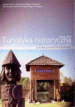 Okładka książki: Turystyka historyczna na pograniczu mazowiecko-mazursko-pomorskim