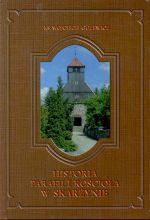 Okładka książki: Historia parafii i kościoła w Skarżynie