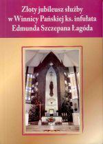 Okładka książki: Z dziejów parafii pw. NMP Królowej Polski w Olecku (1987-2008)