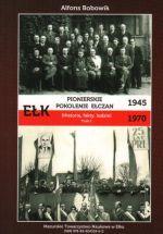 Okładka książki: Pionierskie pokolenie ełczan 1945-1970