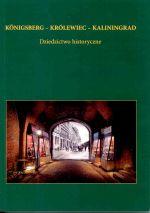 Okładka książki: Königsberg - Królewiec - Kaliningrad