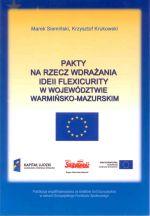 Okładka książki: Pakty na rzecz wdrażania ideii flexicurity w województwie warmińsko-mazurskim