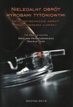 Okładka książki: Nielegalny obrót wyrobami tytoniowymi