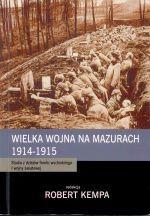 Okładka książki: Wielka Wojna na Mazurach 1914-1915