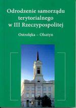 Okładka książki: Odrodzenie samorządu terytorialnego w III Rzeczypospolitej