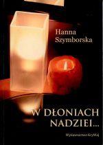 Okładka książki: W dłoniach nadziei...