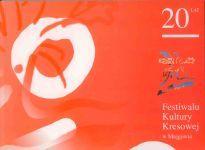 Okładka książki: [Dwadzieścia] 20 lat Festiwalu Kultury Kresowej w Mrągowie
