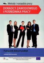Okładka książki: Metody i narzędzia pracy doradcy zawodowego i pośrednika pracy