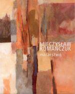 Okładka książki: Mieczysław Romańczuk