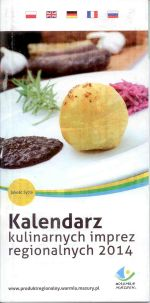 Okładka książki: Kalendarz kulinarnych imprez regionalnych 2014. - [Olsztyn]