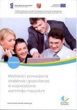 Okładka książki: Możliwości prowadzenia działalności gospodarczej w województwie warmińsko-mazurskim