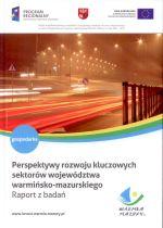 Okładka książki: Perspektywy rozwoju kluczowych sektorów województwa warmińsko-mazurskiego