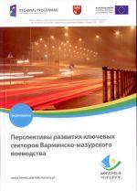 Okładka książki: Perspektivy razvitiâ klľcevyh sektorov Varminsko-mazurskogo voevodstva